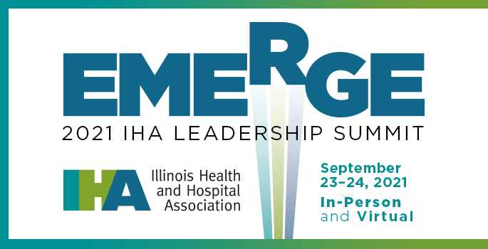 2021 IHA Leadership Summit: Emerge